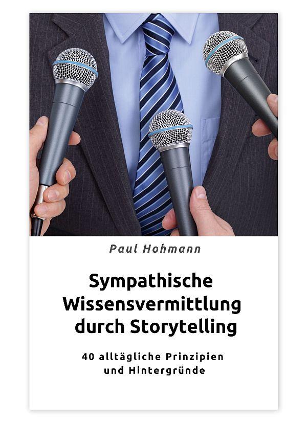 Buchcover Paul Hohmann Sympathische Wissensvermittlung durch Storytelling