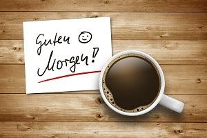 """""""Guten Morgen"""" - Wie Sie mit nur zwei Worten Ihre Beziehiehungsintelligenz steigern - Coaching"""