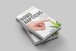 Homo Hapticus oder Was der Tastsinn mit Coaching zu tun hat - Bücher